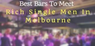 Best Bars to meet rich single men in Melbourne